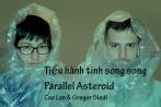 Mới lạ nhạc thử nghiệm Tiểu hành tinh song song