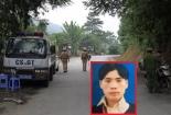 Lập chốt nhận diện nghi can vụ thảm án ở Lào Cai
