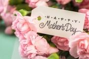 Ngày của Mẹ: Những lời chúc hay và ý nghĩa nhất