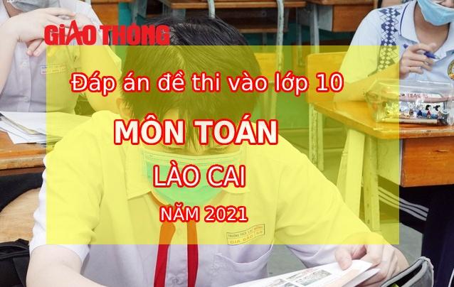 Đề thi Toán tuyển sinh lớp 10 tỉnh Lào Cai